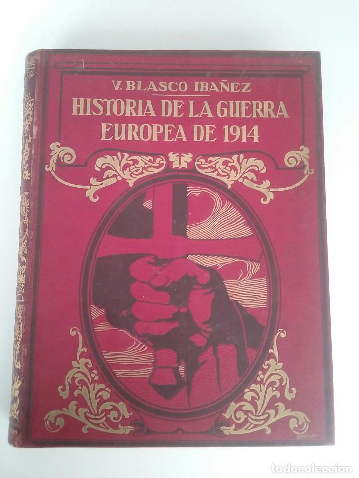 HISTORIA DE LA GUERRA EUROPEA DE 1914 - TOMO II - VICENTE BLASCO IBÁÑEZ (PROMETEO, 1920) VALENCIA, (Libros antiguos (hasta 1936), raros y curiosos - Historia - Primera Guerra Mundial)