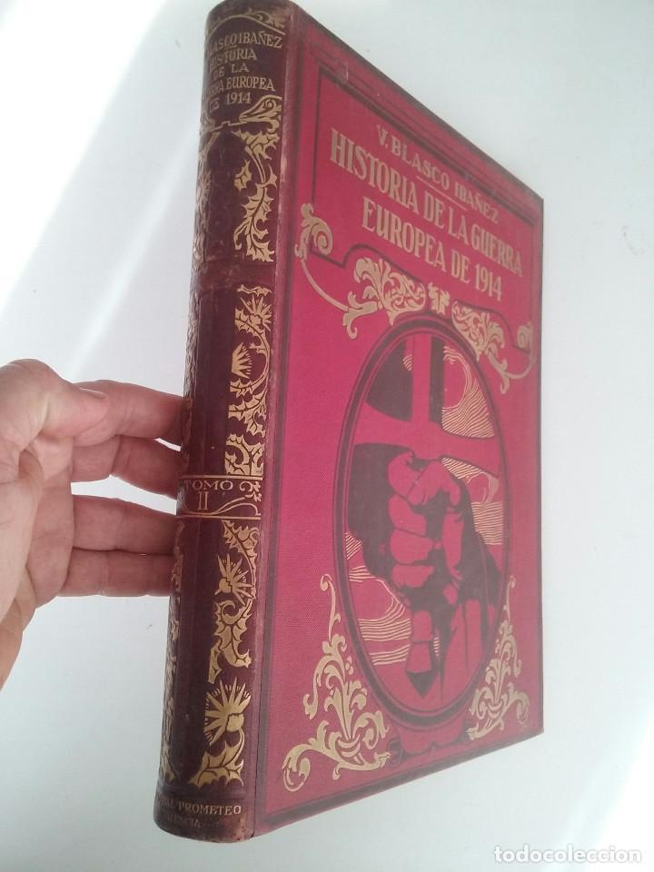 Libros antiguos: HISTORIA DE LA GUERRA EUROPEA DE 1914 - TOMO II - VICENTE BLASCO IBÁÑEZ (PROMETEO, 1920) Valencia, - Foto 2 - 74163963