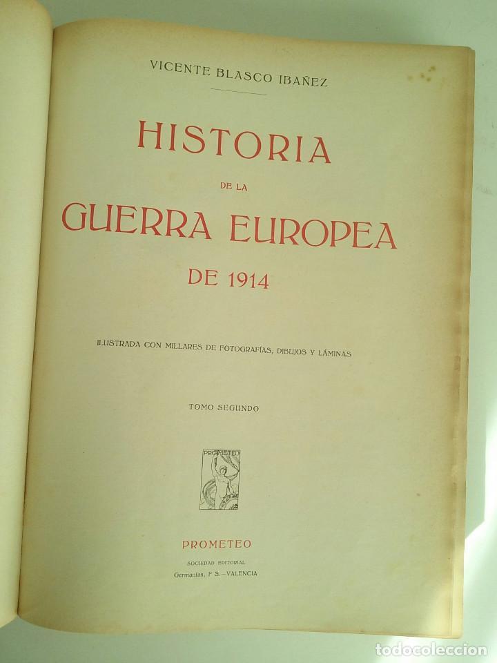 Libros antiguos: HISTORIA DE LA GUERRA EUROPEA DE 1914 - TOMO II - VICENTE BLASCO IBÁÑEZ (PROMETEO, 1920) Valencia, - Foto 8 - 74163963