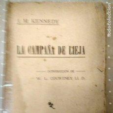 Libros antiguos: LA CAMPAÑA DE LIEJA J.M KENNEDY. Lote 74911479