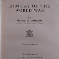 Libros antiguos: HISTORY OF THE WORLD WAR (1919), VOLUMENES 1, 2 Y 3. PRIMERA GUERRA MUNDIAL, AMPLIAMENTE ILUSTRADA.. Lote 77244533