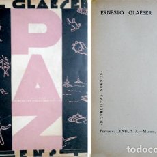 Libros antiguos: GLAESER, ERNST (1902-1963). PAZ. [FRIEDEN. 1930]. 1930.. Lote 77983113