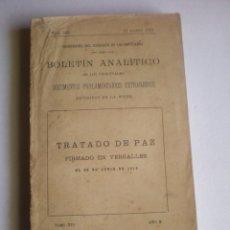 Libros antiguos: LIBRO, BOLETIN ANALITICO, TRATADO DE PAZ FIRMADO EN VERSALLES, 1919, 411 PAG. Lote 79063201