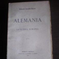 Libros antiguos: LIBRO, ALEMANIA LA GUERRA EUROPEA EDMUNDO GONZALEZ BLANCO, IMPRENTA ELENICA, 1915, 356 PAG. Lote 79194629