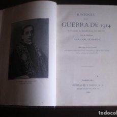 Libros antiguos: LIBRO, HISTORIA DE LA GUERRA DE 1914, CARLOS BANUS, MONTANER Y SIMON, 1930, 471 PAG. Lote 79195489