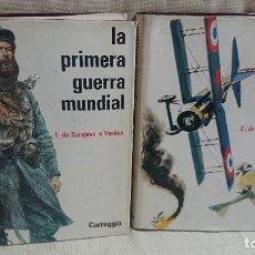 Libros antiguos: LA PRIMERA GUERRA MUNDIAL,CARROGGIO. Lote 83568364