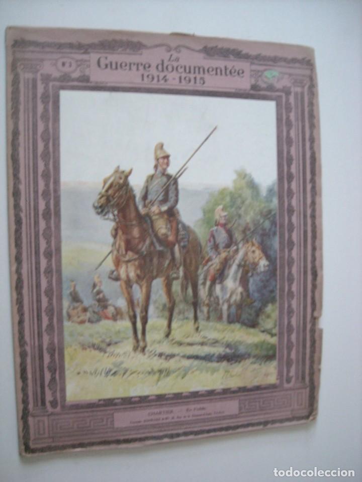 LA GUERRE DOCUMENTÉE 1914 - 1915 (Libros antiguos (hasta 1936), raros y curiosos - Historia - Primera Guerra Mundial)