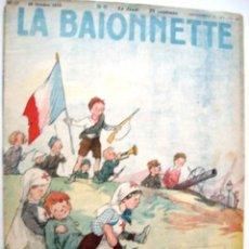 Libros antiguos: LA BAIONNETTE - 1915 - 1915 - 1919 : 3 REVUES. Lote 84841576