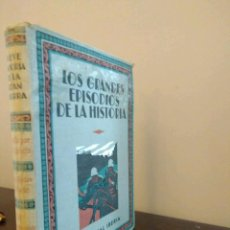Libros antiguos: LOS GRANDES EPISODIOS DE LA HISTORIA EDITORIAL IBERIA PUBLICACION QUINCENAL AÑO 1933. Lote 86694536