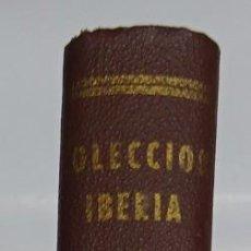 Libros antiguos: EVADIDOS, PAJAROS DE ACERO, ESPIAS. EDICIONES IBERIA, FOTOGRAFIAS, GUERRA MUNDIAL.. Lote 88989084