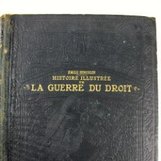 Libros antiguos: L-1238. HISTOIRE ILLUSTRÉE DE LA GUERRE DU DROIT. 1914. ÉMILE HINZELIN. PARIS. EN FRANCÉS. TOMO I.. Lote 89062328