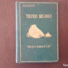 Libros antiguos: TORPEDO MECANICO BUSTAMANTE . 1888. Lote 89672120