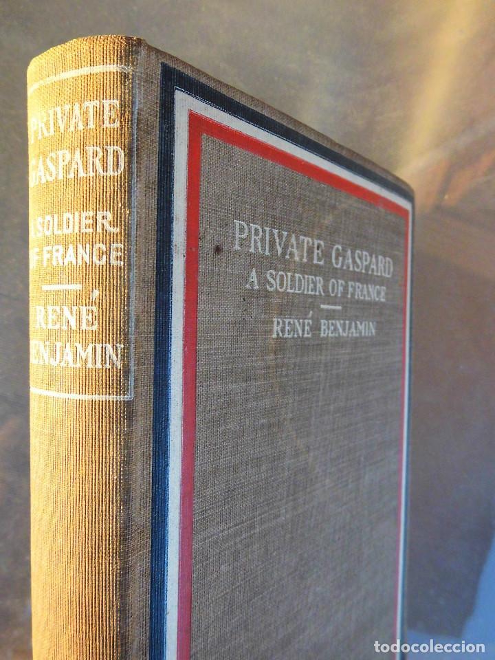 Libros antiguos: PRIVATE GASPARD, A SOLDIER OF FRANCE. RENÉ BENJAMIN (PREMIO GONCOURT 1915) - PRIMERA GUERRA MUNDIAL - Foto 2 - 90363872