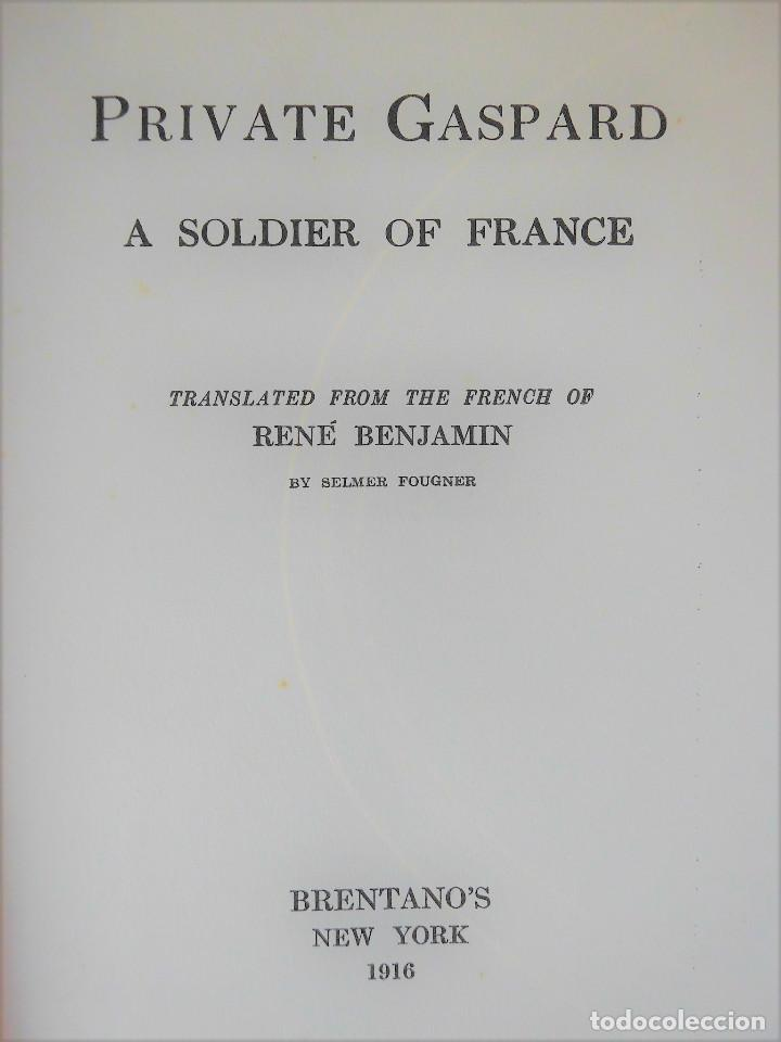 Libros antiguos: PRIVATE GASPARD, A SOLDIER OF FRANCE. RENÉ BENJAMIN (PREMIO GONCOURT 1915) - PRIMERA GUERRA MUNDIAL - Foto 3 - 90363872