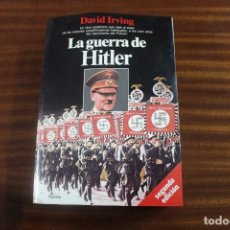Libros antiguos: LA GUERRA DE HITLER, DAVID IRVING, 2º EDICION,SS. Lote 95136831