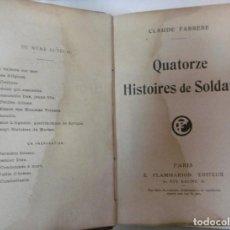 Libros antiguos: FARRÈRE, CLAUDE: QUATORZE HISTORIES DE SOLDATS. . Lote 95205407
