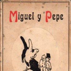 Libros antiguos: MIGUEL Y PEPE : CUADROS HUMORÍSTICOS DE LA GUERRA (SEITHER, 1916). Lote 95759807