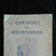 Libros antiguos: CARTONES DE RAEMAEKERS 1916. Lote 95814503