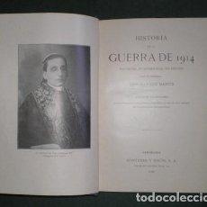 Libros antiguos: BANUS, CARLOS: HISTORIA DE LA GUERRA DE 1914. SUS CAUSAS, SU DESARROLLO, SUS EFECTOS. 1930. Lote 95993287