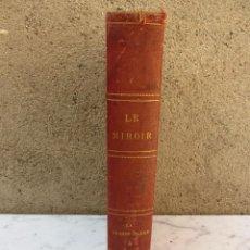 Libros antiguos: LE MIROIR 1 GUERRA MUNDIAL 5 AGOSTO 1917 A JULIO DE 1918 EN FRANCÉS. Lote 96871079