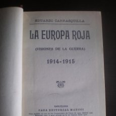 Libros antiguos: LIBRO, LA EUROPA ROJA, EDUARDO CARRASQUILLA,. Lote 97540735