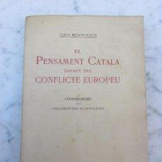Libros antiguos: EL PENSAMENT CATALÀ DAVANT DEL CONFLICTE EUROPEU 1915 BARCELONA. Lote 103050711