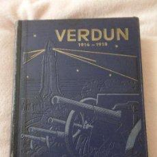 Libros antiguos: VERDUN, 1914-1918, POR JACQUES PERICARD, LIBRAIRE DE FRANCE, PARIS-1933.. Lote 103865747