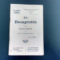 Libros antiguos: EN DESAGRAVIO. LA GUERRA ALEMANA - FRANCISCO MELGAR - PÁGINAS DE ACTUALIDAD 1914-1915. Lote 110413547