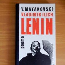 Libros antiguos: VLADIMIR ILICH LENIN POEMA. V. MAYAKOVSKI. EDITORIAL RADUGA, MOSCU. 1984. Lote 114903487