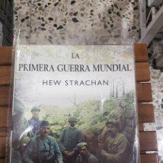 Libros antiguos: LA PRIMERA GUERRA MUNDIAL POR HEW STRACHAN,ILUSTRADO. Lote 115098063