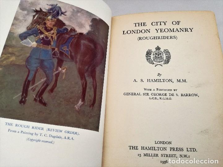 Libros antiguos: PRIMERA GUERRA MUNDIAL: THE CITY OF LONDON YEOMANRY (ROUGHRIDERS) - A.S. HAMILTON, 1936 - LIBRO RARO - Foto 4 - 115109563