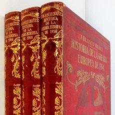 Libros antiguos: HISTORIA DE LA GUERRA EUROPEA DE 1914 BLASCO IBAÑEZ. ED.PROMETEO. TOMOS V-VI-VII. Lote 118045267