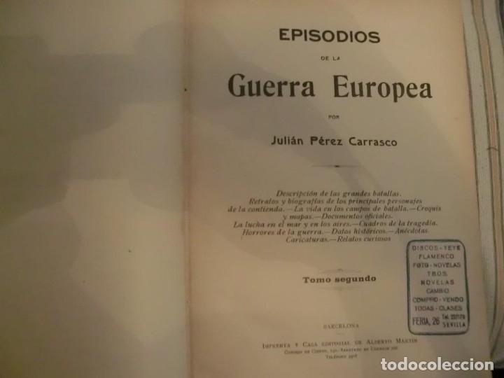 Libros antiguos: PRIMERA GUERRA MUNDIAL. EPISODIOS DE LA GRAN GUERRA.COMPLETA EN 6 TOMOS. - Foto 6 - 218881647