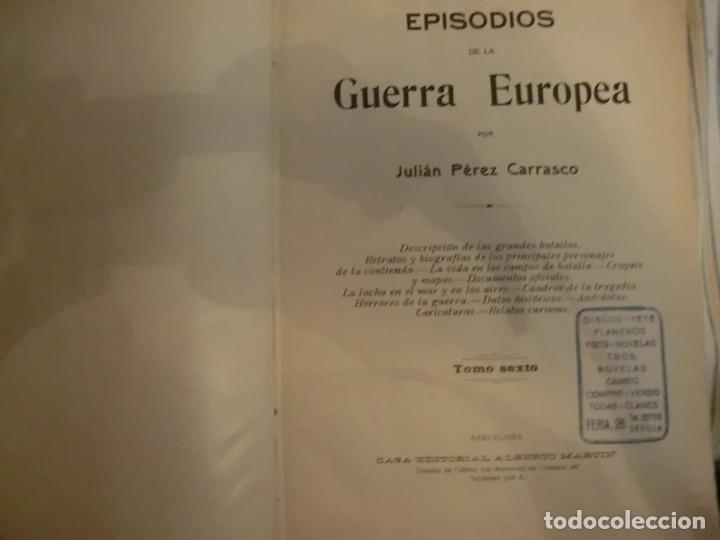 Libros antiguos: PRIMERA GUERRA MUNDIAL. EPISODIOS DE LA GRAN GUERRA.COMPLETA EN 6 TOMOS. - Foto 15 - 218881647