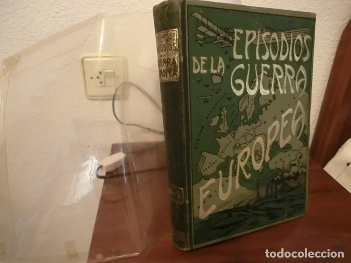 Libros antiguos: PRIMERA GUERRA MUNDIAL. EPISODIOS DE LA GRAN GUERRA.COMPLETA EN 6 TOMOS. - Foto 19 - 218881647