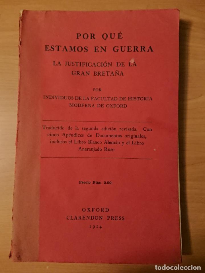 POR QUÉ ESTAMOS EN GUERRA, JUSTIFICACIÓN DE LA GRAN BRETAÑA 1914 (Libros antiguos (hasta 1936), raros y curiosos - Historia - Primera Guerra Mundial)
