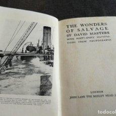 Libros antiguos: THE WONDERS OF SALVAGE (1924) - SALVAMENTO-RECUPERACIÓN BARCOS HUNDIDOS EN LA PRIMERA GUERRA MUNDIAL. Lote 127857103