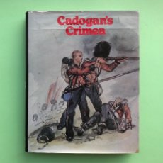 Libros antiguos: CADOGAN'S CRIMEA. ILLUSTRATED BY GENERAL HON. SIR GEORGE CADOGAN K.C.B. WRITTEN BY, COL SOMMERSET J. Lote 133295110