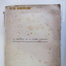 Libros antiguos: OTTO GROOS. LA DOCTRINA DE LA GUERRA MARÍTIMA SEGÚN LAS ENSEÑANZAS DE LA GUERRA MUNDIAL. MADRID. Lote 135503722