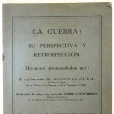Libros antiguos: LA GUERRA: SU PERSPECTIVA Y RETROSPECCIÓN. DISCURSOS PRONUNCIADOS POR... - CHURCHILL, WINSTON.. Lote 123175558