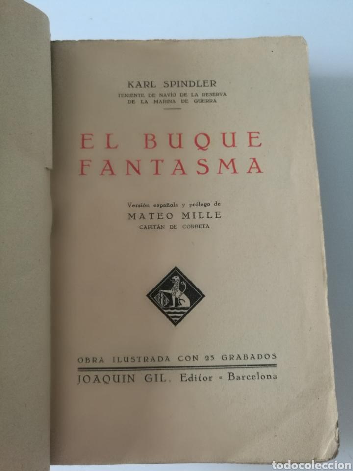 Libros antiguos: EL BUQUE FANTASMA 1930 1° EDICIÓN TAPAS PIEL KARL SPINDLER - Foto 5 - 139879621