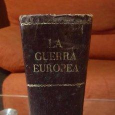 Libros antiguos: LIBRO ILUSTRADO EPISODIOS DE LA GUERRA EUROPEA - PÉREZ CARRASCO (INCOMPLETO) - 1915. Lote 140206194