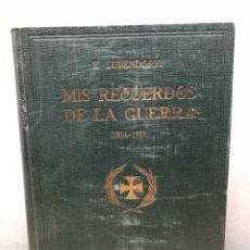Libros antiguos: MIS RECUERDOS DE LA GUERRA POR E LUDENDOFF. Lote 140227232