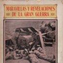 Libros antiguos: GISTAU Y VALERO DE BERNABÉ : MARAVILLAS Y REVELACIONES DE LA GRAN GUERRA (MAUCCI, C. 1919). Lote 141506638