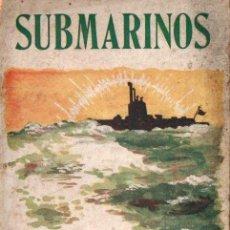 Libros antiguos: SUBMARINOS EN EL MAR GLACIAL (SEITHER, 1918). Lote 142591034