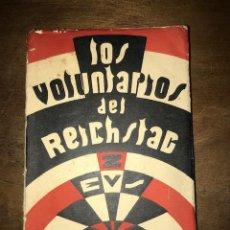 Libros antiguos: LOS VOLUNTARIOS DEL REICHSTAG: POR LA CONQUISTA DE BERLÍN. KURT LAMPRECHT. ZEUS, 1931.. Lote 142628862