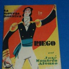Libros antiguos: (MG) LA NOVELA POLITICA - RIEGO POR JOSE MONTERO ALONSO AÑO I NUM 6 14 JUNIO 1930. Lote 144314514