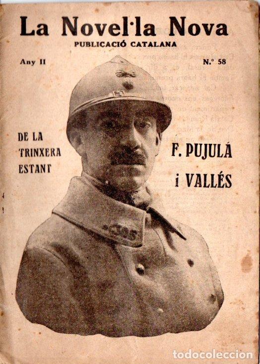 PUJULÀ I VALLÉS : DE LA TRINXERA ESTANT /NOVEL.LA NOVA, S.F.) (Libros antiguos (hasta 1936), raros y curiosos - Historia - Primera Guerra Mundial)