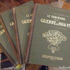 Libros antiguos: LE PANORAMA DE LA GUERRE DE 1914-15 4 TOMOS - CRONICA PRIMERA GUERRA MUNDIAL - JULES TELLANDIER. Lote 149524390