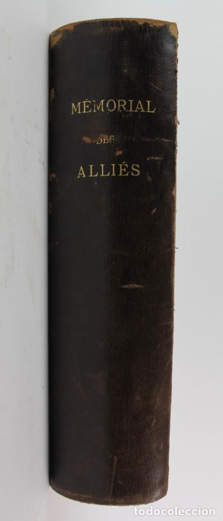 Libros antiguos: *L-5250 MEMORIAL DES ALLIES, EJEMPLAR M.JOSE MOUSCH AGENT CONSULAIRE DE FRANCE, FACSIMIL 1315. - Foto 2 - 150087598
